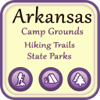 Arkansas Camping & Hiking Trails,State Parks