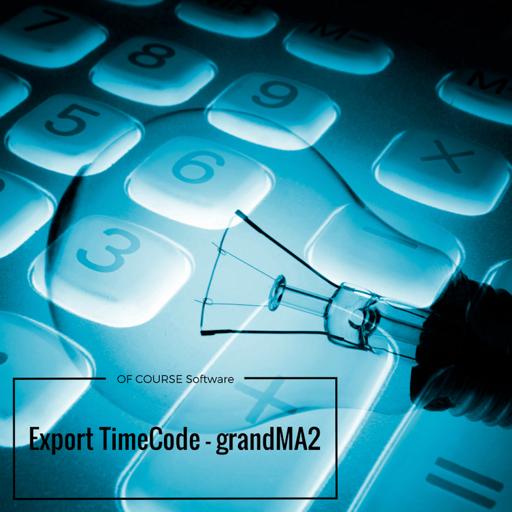 Export Timecode for grandMA2