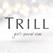 TRILL(トリル)