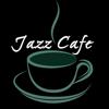 Jazz Cafe Radio Wiki
