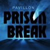 Pavillon Prison Break