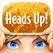 Heads Up! - Warner Bros.