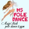 Ms Pole Dance студия Маджестик