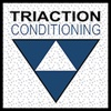 Triaction Conditioning