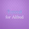 Tutorials for Alfred