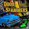 Door Slammers 2