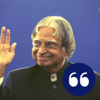 A. P. J. Abdul Kalam - The best quotes
