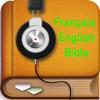 La Sainte Bible Français-Anglais Audio Scriptures