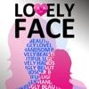 Lovely Face