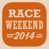 Race Weekend 2014