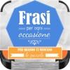 Frasi per ogni OCCASIONE (AppStore Link)