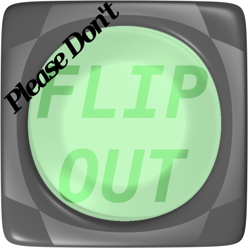 Please don't Flip Out! iOS App
