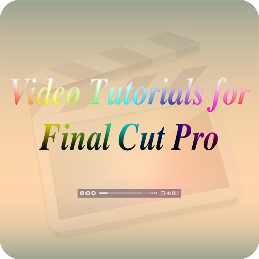Tutorials for Final Cut Pro
