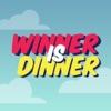 Winner Is Dinner