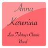 Anna Karenina - Leo Tolstoy Classic Book