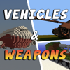 Jewelsapps S. L. - VEHICLES POCKET & WEAPONS MODS for Minecraft Game PC Edition  artwork