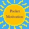 Pocket Motivation