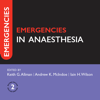 Emergencies in Anaesthesia, Second Edition