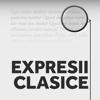Expresii clasice