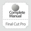 Complete Manual: Final Cut Pro Edition
