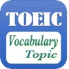 TOEIC Vocabulary With Topics (Learn And Practice) - Full