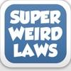 Weird Laws+