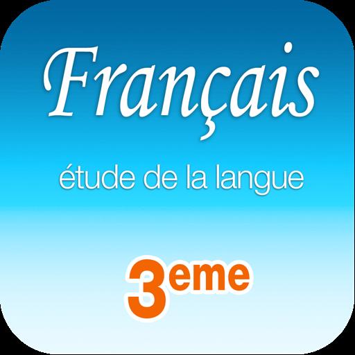 Français étude de la langue 3e