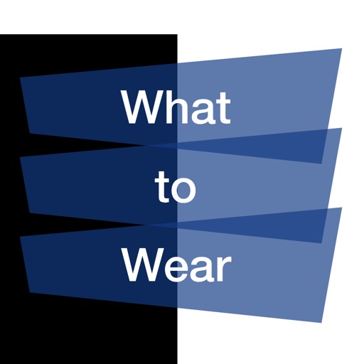 What to Wear ™