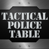 Tactical Police Table