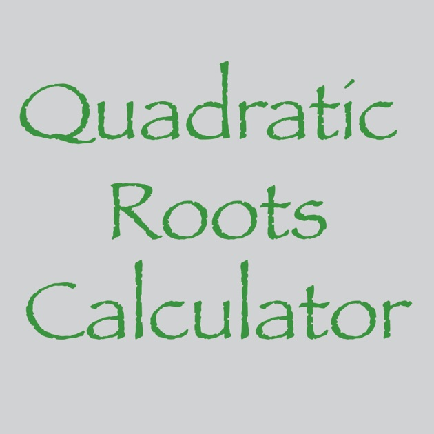 Quadratic Roots Calculator on the App Store