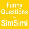 Funny Questions for SimSimi