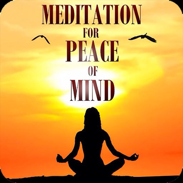 Meditation for Peace of Mind on the App Store