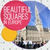 Beautiful Squares In Europe