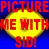 PictureMeWithSid