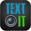 TextIT - เขียนข้อความกิ๊บเก๋ ได้บนรูป