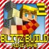 BLITZ BUILD 2