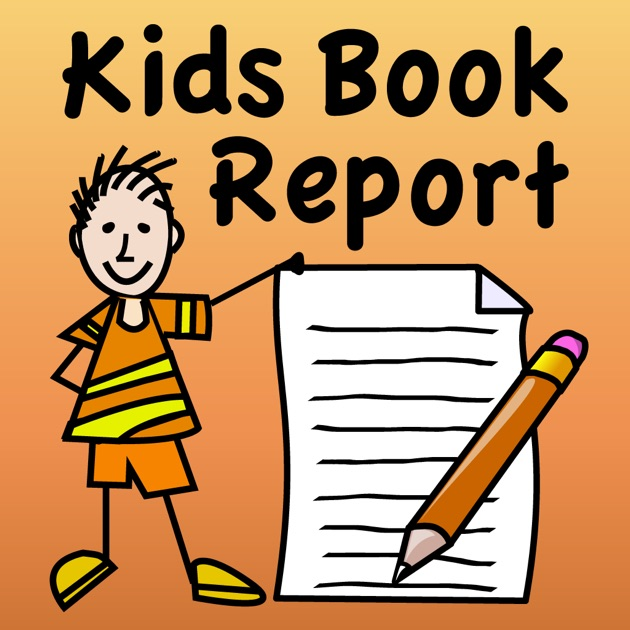 Kids Book Report On The App Store