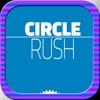 Circle Rush Fun