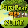Guide for Papa Pear Saga (Unofficial)