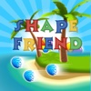 Shape Friend