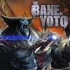 The Bane Of Yoto Episode 1: Monster