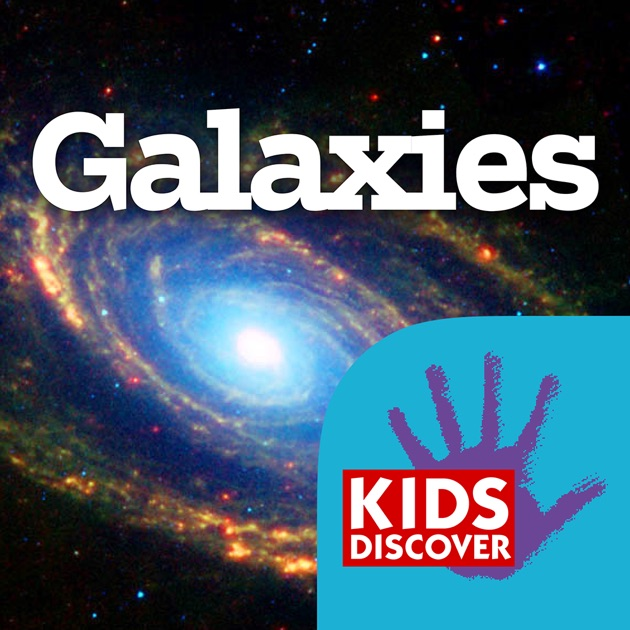 Galaxies by KIDS DISCOVER on the App Store