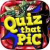 Quiz That Pics : Comics Hero Picture Question Puzzles Games