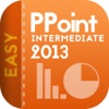 Easy To Use PowerPoint 2013 for Intermediate