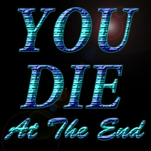 You Die At The End iOS App
