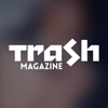 TRASH magazine - Feel...