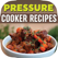 10 Ways to Reinvent Your Pressure Cooker Recipes Cookbook