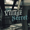 The Village Secret