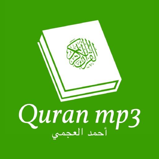 Quran mp3 - Ahmad Al Ajmi - أحمد العجمي