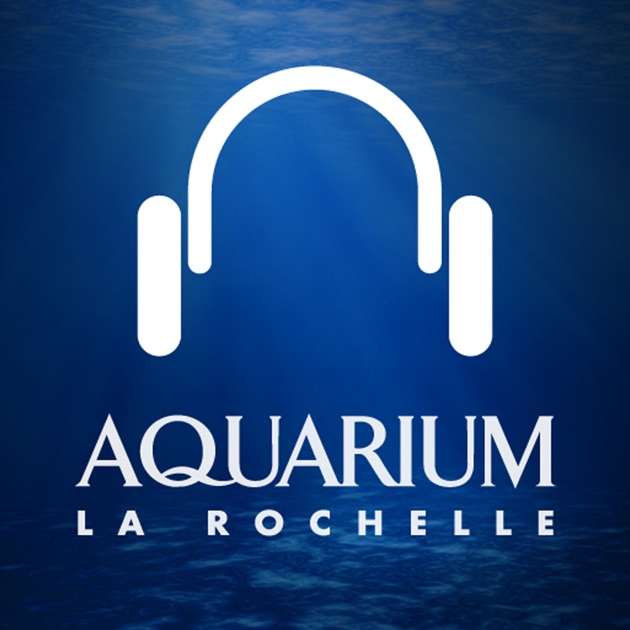 Guide audio adulte aquarium la rochelle dans l app store for Bureau center la rochelle